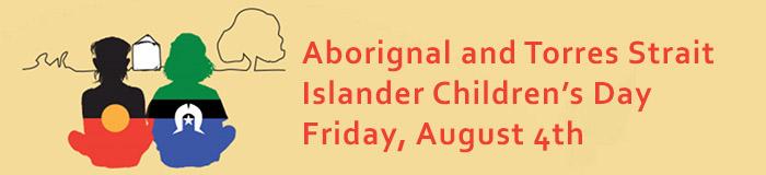 Aborignal and Torres Strait Islander Children's Day graphic